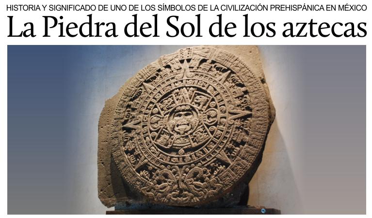 La piedra del sol de los aztecas for Significado de las piedras